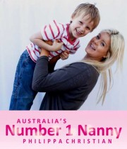 Philippa Christian (Celebrity Nanny – working within Australia and overseas!)